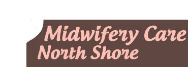 Midwifery Care North Shore