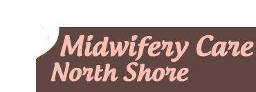 Midwifery Care North Shore